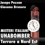 Unabomber_Terrore_A_Nord_Est