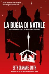 la-bugia-di-natale-01La Bugia di Natale: i tre Re Magi riletti in chiave Dark Historycal Revisionism