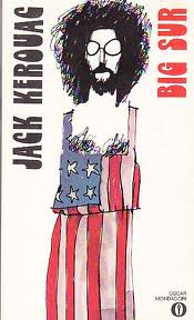 Big Sur, di Jack Kerouac - Citazioni
