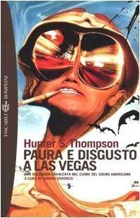 Paura e disgusto a Las Vegas - Una selvaggia cavalcata nel cuore del sogno americano, di Hunter S. Thompson, a cura di Sandro Veronesi, euro 9.90. Citazioni