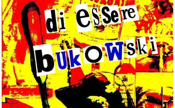 Sognavo di essere Bukowski, citazioni