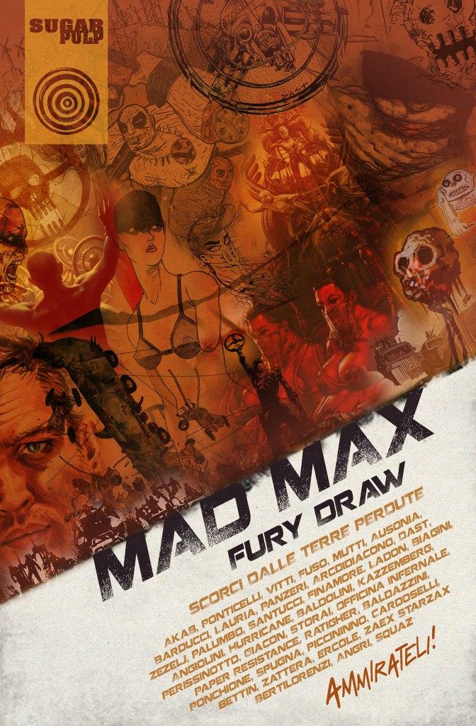 MAD MAX Fury Draw, una mostra-evento per le terre perdute