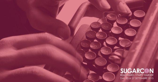 Sugarcon15, workshop di scrittura e disegno con autori e artisti internazionali