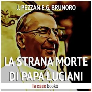 La_strana_morte_di_Papa_Luciani