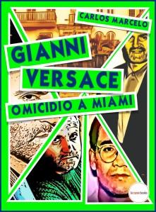 Gianni Versace, omicidio a Miami
