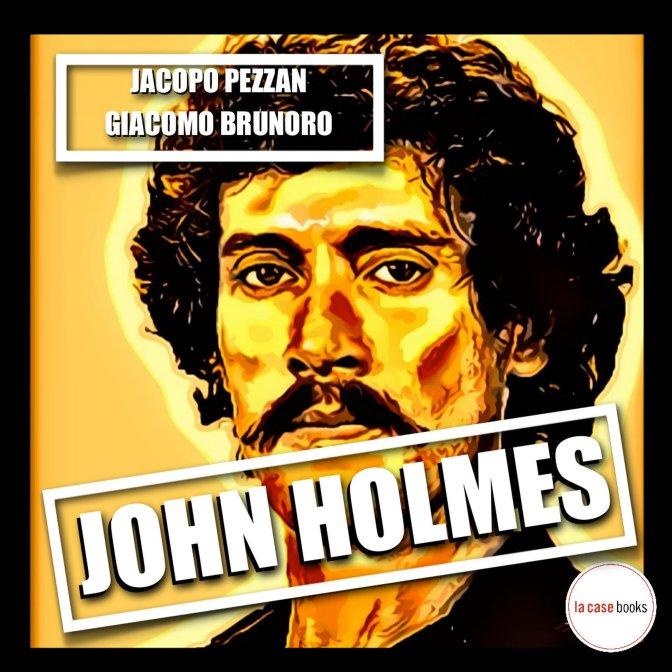 John Holmes, l'audiolibro a 30 anni dalla morte