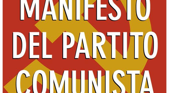 IL MANIFESTO DEL PARTITO COMUNISTA PER LA PRIMA VOLTA IN AUDIOLIBRO