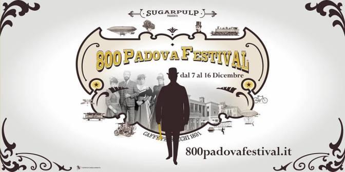 800 Padova Festival, una nuova sfida Sugarpulp